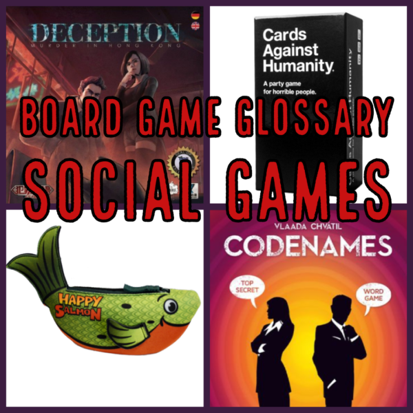 Board Game Glossary - Social Games