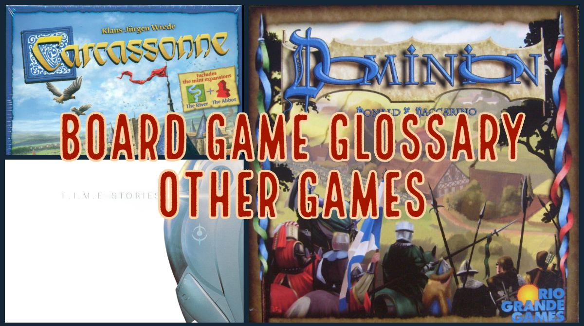 Board Game Glossary - Other Games