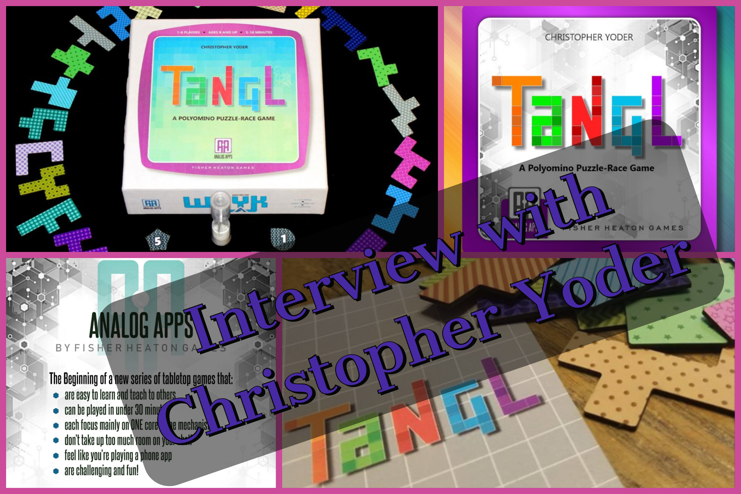 Interview with Christopher Yoder Designer of Tangl